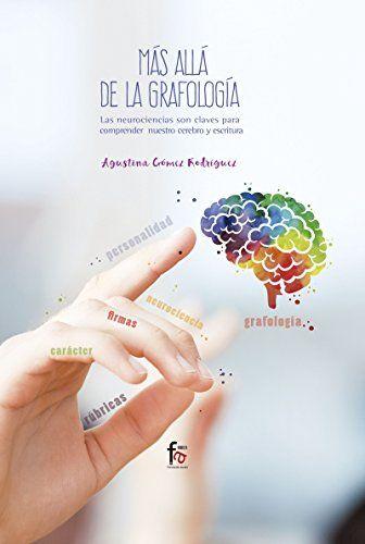 MÁS ALLÁ DE LA GRAFOLOGÍA1 - AGUSTINA
